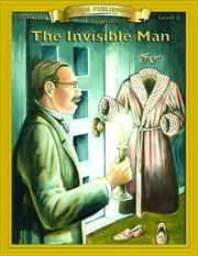The Invisible Man - With Student Activities ebook by H.G. Wells
