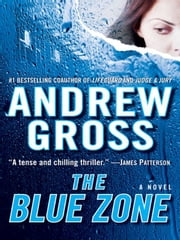 The Blue Zone ebook by Andrew Gross