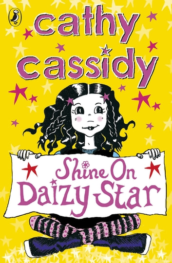 Shine On, Daizy Star ebook by Cathy Cassidy
