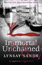 Immortal Unchained - Book Twenty-Five eBook by Lynsay Sands