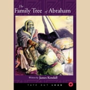 Family Tree of Abraham, The audiobook by James Kendall