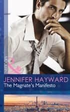 The Magnate's Manifesto (Mills & Boon Modern) ebook by Jennifer Hayward