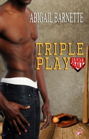 Triple Play ebook by Abigail Barnette