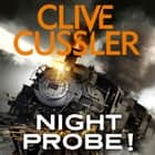 Night Probe! livre audio by Clive Cussler