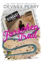Forsaken Trail ebook by