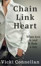 Chain Link Heart ebook by Vicki Connellan