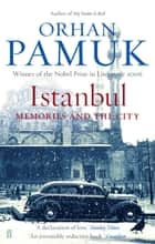 Istanbul ebook by Orhan Pamuk, Maureen Freely
