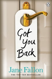 Got You Back ebook by Jane Fallon