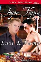 Lust & Vamp ebook by Joyee Flynn