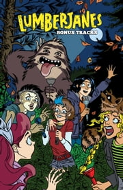 Lumberjanes: Bonus Tracks ebook by Faith Erin Hicks