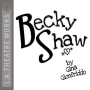 Becky Shaw audiobook by Gina Gionfriddo