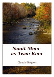 Nooit Meer as Twee Keer ebook by Claudio Ruggeri