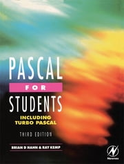Pascal for Students (including Turbo Pascal) ebook by Ray Kemp,Brian Hahn