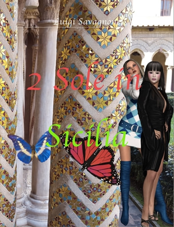 2 sole in Sicilia ebook by Luigi Savagnone