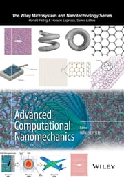 Advanced Computational Nanomechanics ebook by Nuno Silvestre