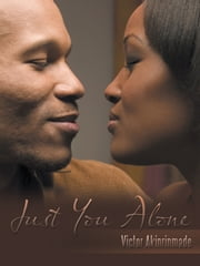 Just You Alone ebook by Victor Akinrinmade
