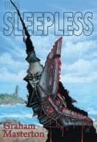 The Sleepless eBook by Graham Masterton