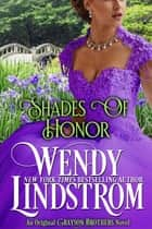 Shades of Honor ebook by Wendy Lindstrom