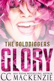 GLORY ebook by CC MacKenzie