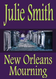 New Orleans Mourning ebook by Julie Smith