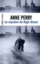 Le mystère de High Street ebook by Pascale Haas, Anne Perry