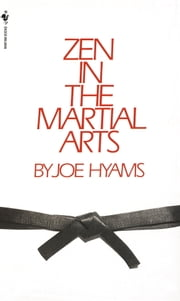 Zen in the Martial Arts ebook by Joe Hyams