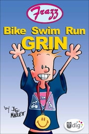Frazz: Bike Swim Run Grin ebook by Jef Mallett