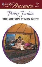 The Sheikh's Virgin Bride ebook by Penny Jordan