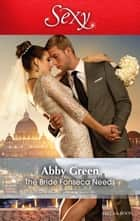 The Bride Fonseca Needs 電子書 by Abby Green