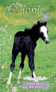 Friendly Foal ebook by Dandi Daley Mackall