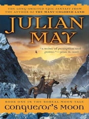 Conqueror's Moon ebook by Julian May