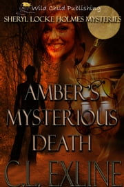 Amber's Mysterious Death ebook by C.L. Exline