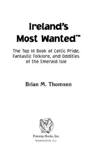 Ireland's Most Wanted™ ebook by Brian M. Thomsen