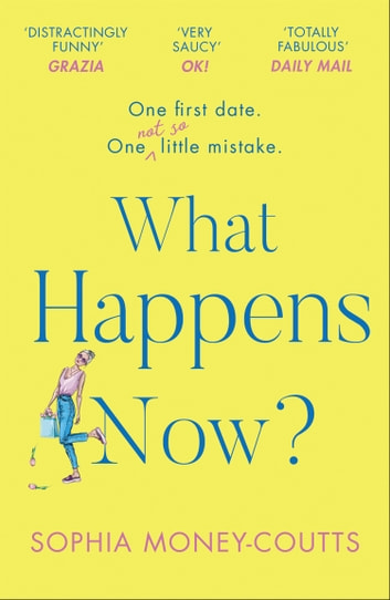 What Happens Now? ebook by Sophia Money-Coutts