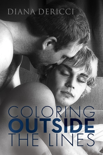 Coloring Outside the Lines ebook by Diana DeRicci