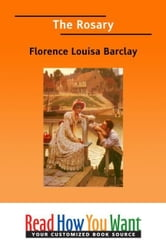 The Rosary ebook by Barclay Florence Louisa