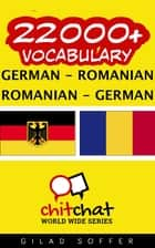 22000+ Vocabulary German - Romanian ebook by Gilad Soffer