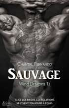 Sauvage ebook by Chantal Fernando