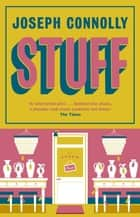 Stuff ebook by Joseph Connolly