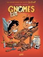 Gnomes de Troy T02 - Sales mômes eBook by Didier Tarquin, Lyse, Christophe Arleston
