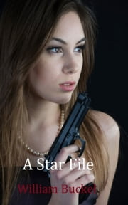 A Star File ebook by William Buckel