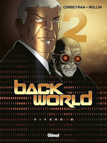 Back World - Tome 02 - Niveau 2 ebook by Corbeyran,Lucien Rollin
