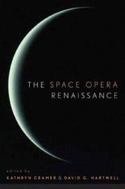 The Space Opera Renaissance ebook by Kathryn Cramer,David G. Hartwell