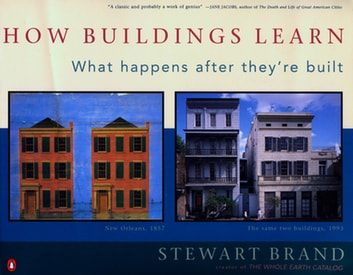 How Buildings Learn - What Happens After They're Built ebook by Stewart Brand