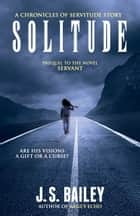 Solitude ebook by J.S. Bailey