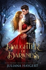Daughter of Darkness ebook by Juliana Haygert
