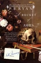 A Bucket of Ashes - Nell Sweeney Mystery Series, #6 ebook by