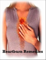 Heartburn Remedies ebook by V.T.