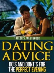 Dating Advice Book ebook by Taylor S. Westbrook