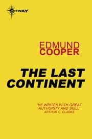 The Last Continent ebook by Edmund Cooper